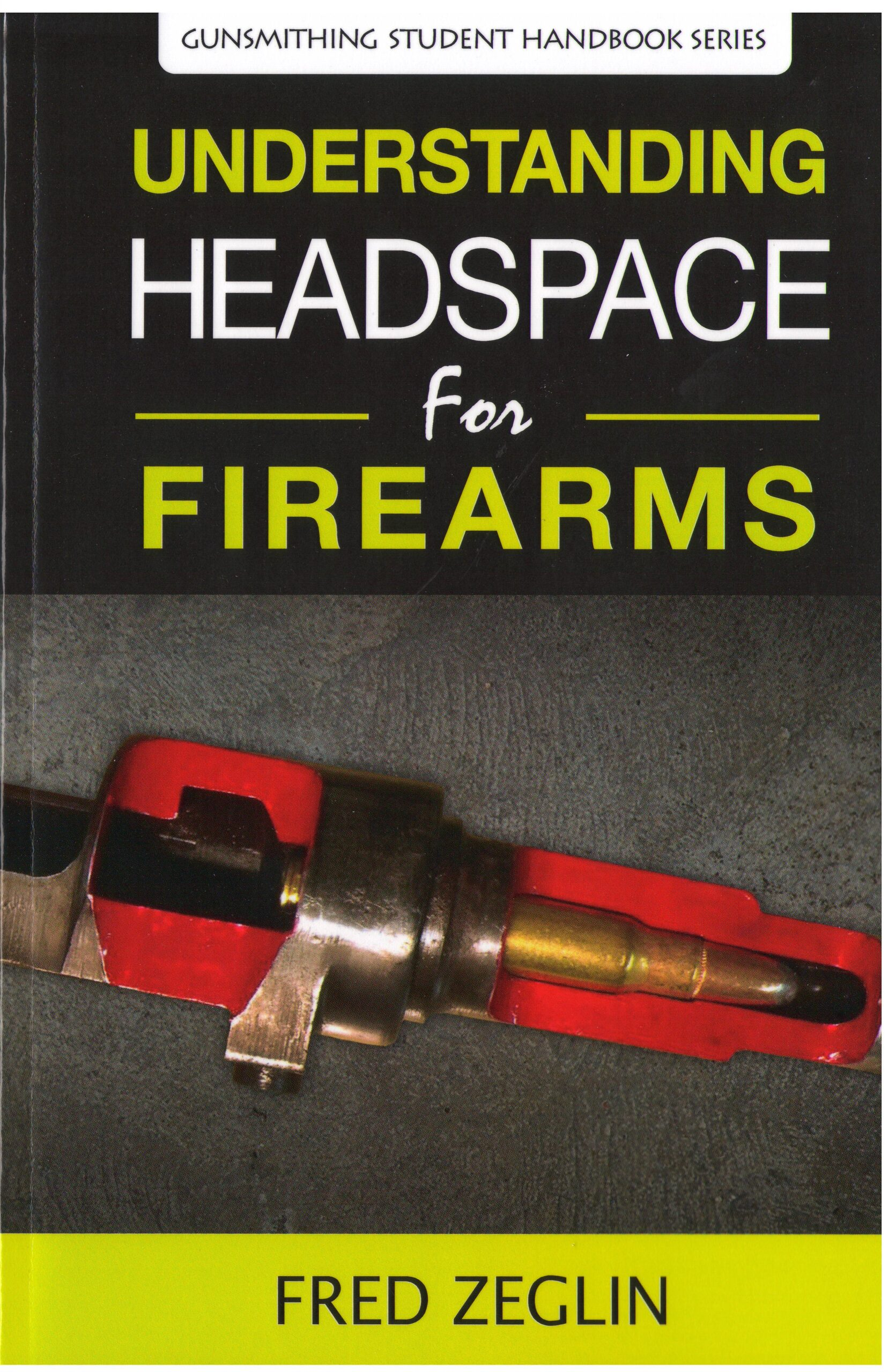 Book about firearms headspace